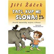 Tati, kup mi slona! - Elektronická kniha