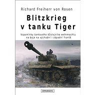 Blitzkrieg v tanku Tiger - Elektronická kniha
