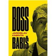 Boss Babiš - Elektronická kniha
