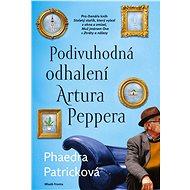 Podivuhodná odhalení Artura Peppera - Phaedra Patricková
