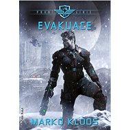 Evakuace - Marko Kloos