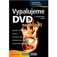 Vypalujeme DVD na počítači - Elektronická kniha