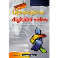 Upravujeme digitální video - Elektronická kniha