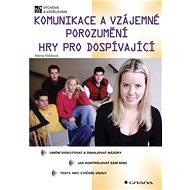 Komunikace a vzájemné porozumění - Elektronická kniha