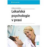Lékařská psychologie v praxi - Elektronická kniha