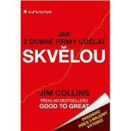 Jak z dobré firmy udělat skvělou - Elektronická kniha