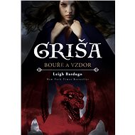 Griša – Bouře a vzdor - Elektronická kniha
