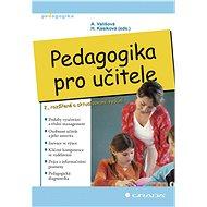 Pedagogika pro učitele - Elektronická kniha