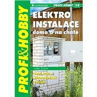 Elektroinstalace doma a na chatě - Elektronická kniha