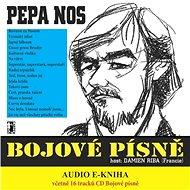 Bojové písně (včetně kompletní CD nahrávky) - Elektronická kniha