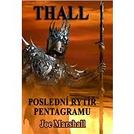 THALL: Poslední rytíř Pentagramu - Elektronická kniha