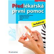 Předlékařská první pomoc - E-kniha