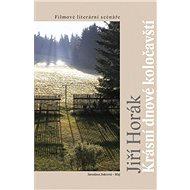 Krásní dnové koločavští - Filmové literární scénáře - Elektronická kniha