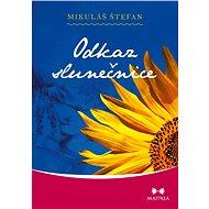 Odkaz slunečnice - Elektronická kniha