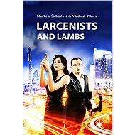 Larcenists and Lambs - Elektronická kniha