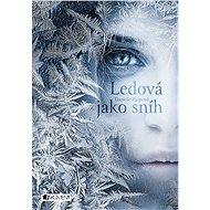 Ledová jako sníh - Elektronická kniha