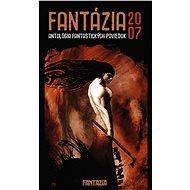 Fantázia 2007 – antológia fantastických poviedok - Elektronická kniha