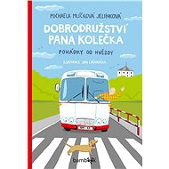 Dobrodružství pana Kolečka - Jelínková Michaela Mlíčková