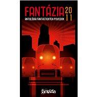 Fantázia 2011 – antológia fantastických poviedok - Elektronická kniha