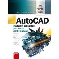 AutoCAD: Názorný průvodce pro verze 2017 a 2018 - Elektronická kniha