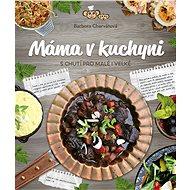 Máma v kuchyni - Elektronická kniha