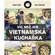 Víc než jen vietnamská kuchařka - Zase rýže
