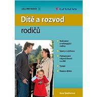 Dítě a rozvod rodičů - Elektronická kniha