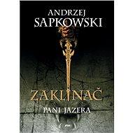 Zaklínač VII - Pani Jazera (SK) - Elektronická kniha