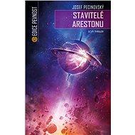 Stavitelé Arestonu - E-kniha