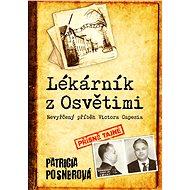 Lékárník z Osvětimi - Patricia Posnerová