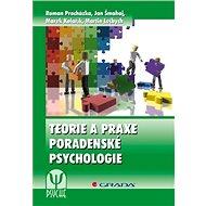 Teorie a praxe poradenské psychologie - Marek Kolařík
