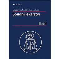 Soudní lékařství II. díl - Miroslav Hirt