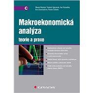 Makroekonomická analýza - teorie a praxe - Vojtěch Spěváček a kolektiv