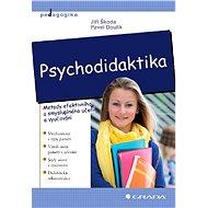 Psychodidaktika - Jiří Škoda, Pavel Doulík