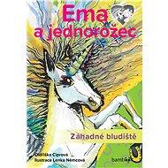 Ema a jednorožec – Záhadné bludiště - Oldřiška Ciprová