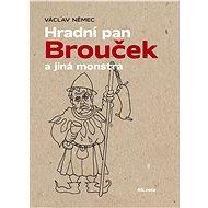 Hradní pan Brouček a jiná monstra - Elektronická kniha