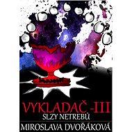 Slzy Netrebů - Elektronická kniha
