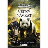 Spirit Animals: Súmrak strážcov 3 - Veľký návrat - Varian Johnson