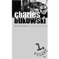 O kočkách - Charles Bukowski