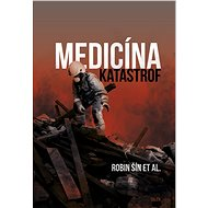 Medicína katastrof - Elektronická kniha