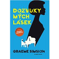 Dozvuky mých lásek - Graeme Simsion