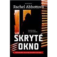 Skryté okno - Rachel Abbottová