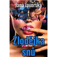Zlodějka snů - Jana Javorská