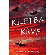 Kletba krve - Martina Hohenberger