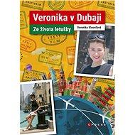 Veronika v Dubaji - Elektronická kniha