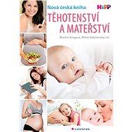 Těhotenství a mateřství - Elektronická kniha
