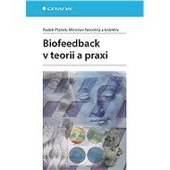 Biofeedback v teorii a praxi - Elektronická kniha