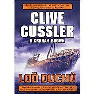 Loď duchů - Clive Cussler