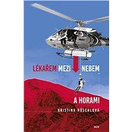 Lékařem mezi nebem a horami - Elektronická kniha