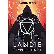 Landie - Čtyři poutníci - Elektronická kniha